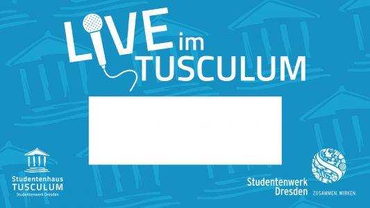 Live im Tusculum